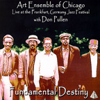 "Art Ensemble of Chicago ""Fundamental Destiny"""