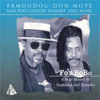 Famoudou Don Moye - For Bobo - Sun Percussion Summit & More