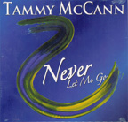 Tammy McCann - Never Let Me Go